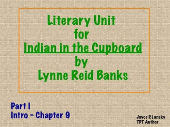The Indian in the Cupboard (Chapters 1-8 novel study)