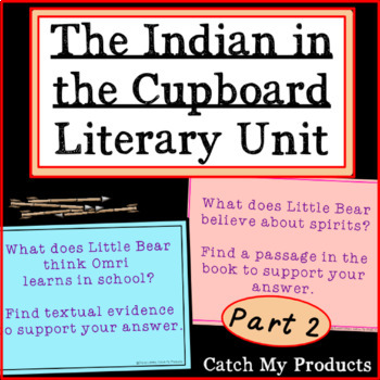 Indian In The Cupboard Novel Study Worksheets Tpt