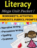 Literacy Unit Activities: Narrative, Persuasive Writing, Spelling and Grammar