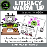 Literacy Warm Up Slideshow