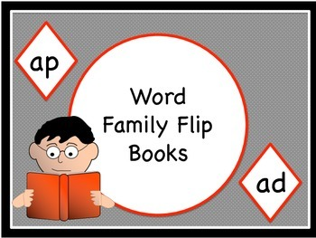 Literacy Word Family Flip Books (AP) and (AD)