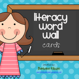 Literacy Word Wall Vocabulary