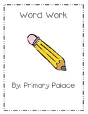 Literacy Word Work and Activities