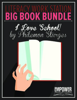 "Literacy Work Station Big Book Bundle: ""I Love School"" by P. Sturges"