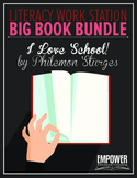 "Literacy Work Station Big Book Bundle: ""I Love School"" by"
