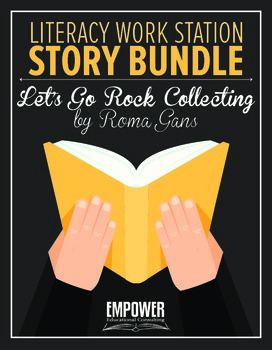 """Literacy Work Station Story Bundle: """"Let's Go Rock Collecting"""" (Storytown)"""