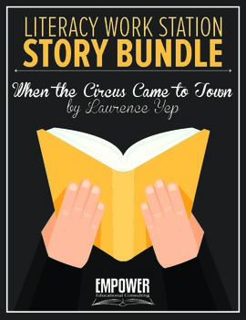 "Literacy Work Station Story Bundle: ""When the Circus Came to Town"" (Storytown)"
