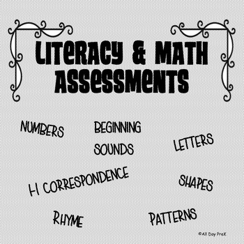 Literacy and Math Assessments