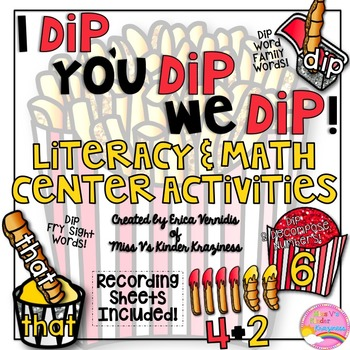 Literacy and Math Center Activities: I Dip, You Dip, We Dip!