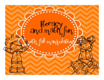 Literacy and Math Fun with Fall Manipulatives