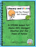 Literacy and STEAM: Can you Prevent Soil Erosion? MyView Literacy 3