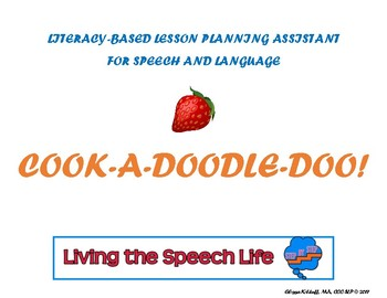 Literacy-based lesson plan assistant (mixed groups) - Cook-A-Doodle-Doo