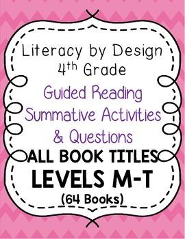 Literacy by Design - Grade 4 Summative Activities & Questi