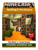 Literacy for Minecrafters - Spelling the short 'a' vowel sound