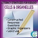 Literacy Strategies for Biology: Cells and Organelles