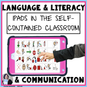 Literacy,Language, and Communication - the iPad in the Autism Classroom