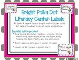 Literacy/Reading Center Labels - Bright Polka Dot