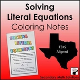 Solving Literal Equations Coloring Notes for Interactive Notebook