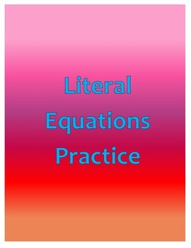Literal Equations Practice