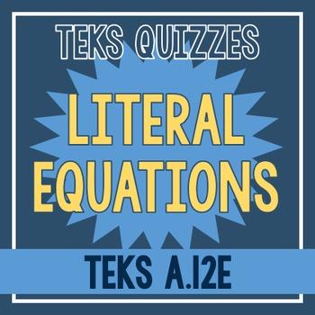 Literal Equations Quiz (TEKS A.12E)