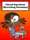 Literal Equations (Rewriting Formulas) No Prep Lesson