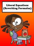 Literal Equations (Rewriting Formulas) No Prep Lesson