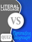 Literal Language v Figurative Language Quiz (+ Answer Key)
