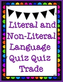 Literal and Non-Literal Figurative Language Quiz Quiz Trade Game