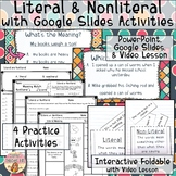 Literal & Nonliteral Language- 6 Activities - Interactive Notebook, Video + More