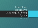 Literal vs. Figurative Language Using Song Lyrics