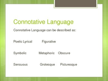 Literal vs. Figurative and Denotation vs. Connotation