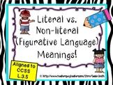 Literal vs. Non-literal Meanings (Figurative Language)~ L.3.5