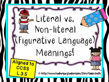 Literal Vs Non Literal Meanings Figurative Language L35 By