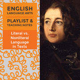 Literal vs. Nonliteral Language in Texts - Playlist and Teaching Notes