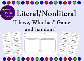"Literal/Non-literal ""I have, Who has"" game and handout!"