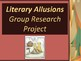 Literary Allusions Group Research Project