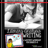 Literary Analysis Writing: A Writer's Workshop for Common Core