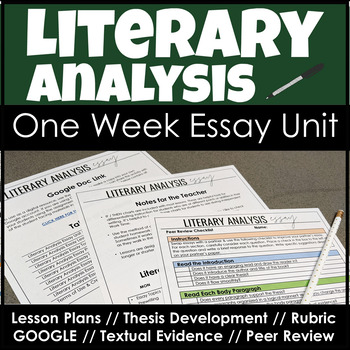 Literary Analysis Essay with Lesson Plans, Thesis Statements & Textual Evidence!