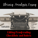 Literary Analysis Essay: Editing /Proofreading Checklists and Rubric (editable)