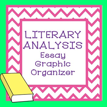 Literary Analysis Essay Graphic Organizer
