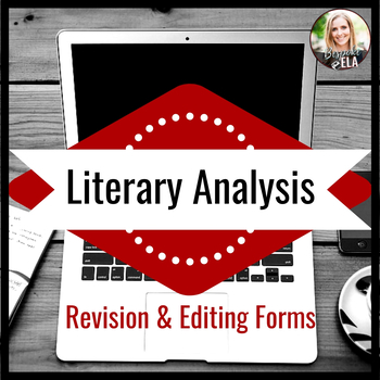 """Literary Analysis Essay:  Revision & Editing for """"Academese"""""""
