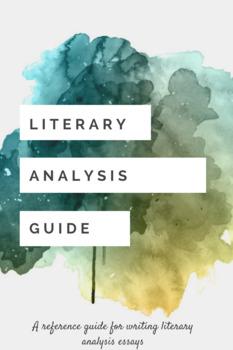Literary Analysis - Essay Writing Guide