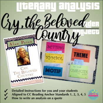 Literary Analysis Folder Project for use with Cry, the Beloved Country by Paton