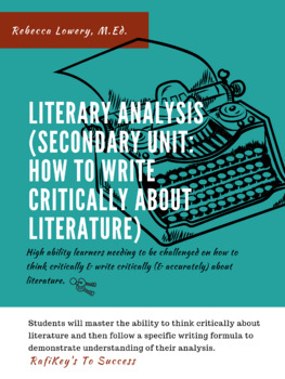 Literary Analysis (How to Write About Literature Unit)