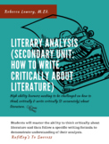 Literary Analysis (Secondary Unit: How to Write Critically