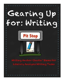 Literary Analysis Task Writing Anchor Charts/Stems