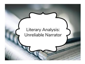 Literary Analysis - Unreliable Narrator