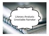 Literary Analysis - Unreliable Narrator
