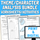 Character Analysis & Finding Theme Bundle | Worksheets & A