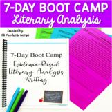 Literary Analysis Writing 7-Day Boot Camp
